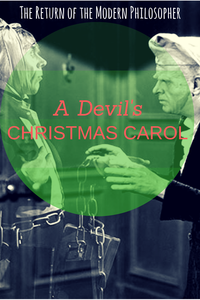 A Christmas Carol, Charles Dickens, Christmas, Scrooge, The Devil, short story, Sundays With Satan Short Story Series, humor, writing, Modern Philosopher